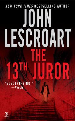 The 13th Juror By Lescroart, John T.